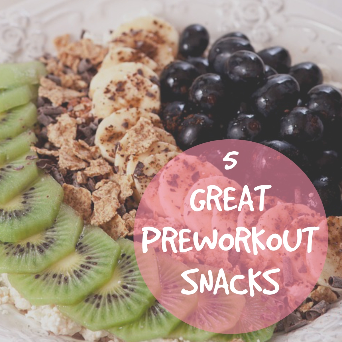 5 Great Pre-workout Snacks