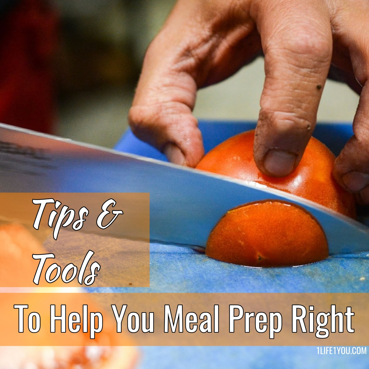 Tips and Tools To Meal Prep Right