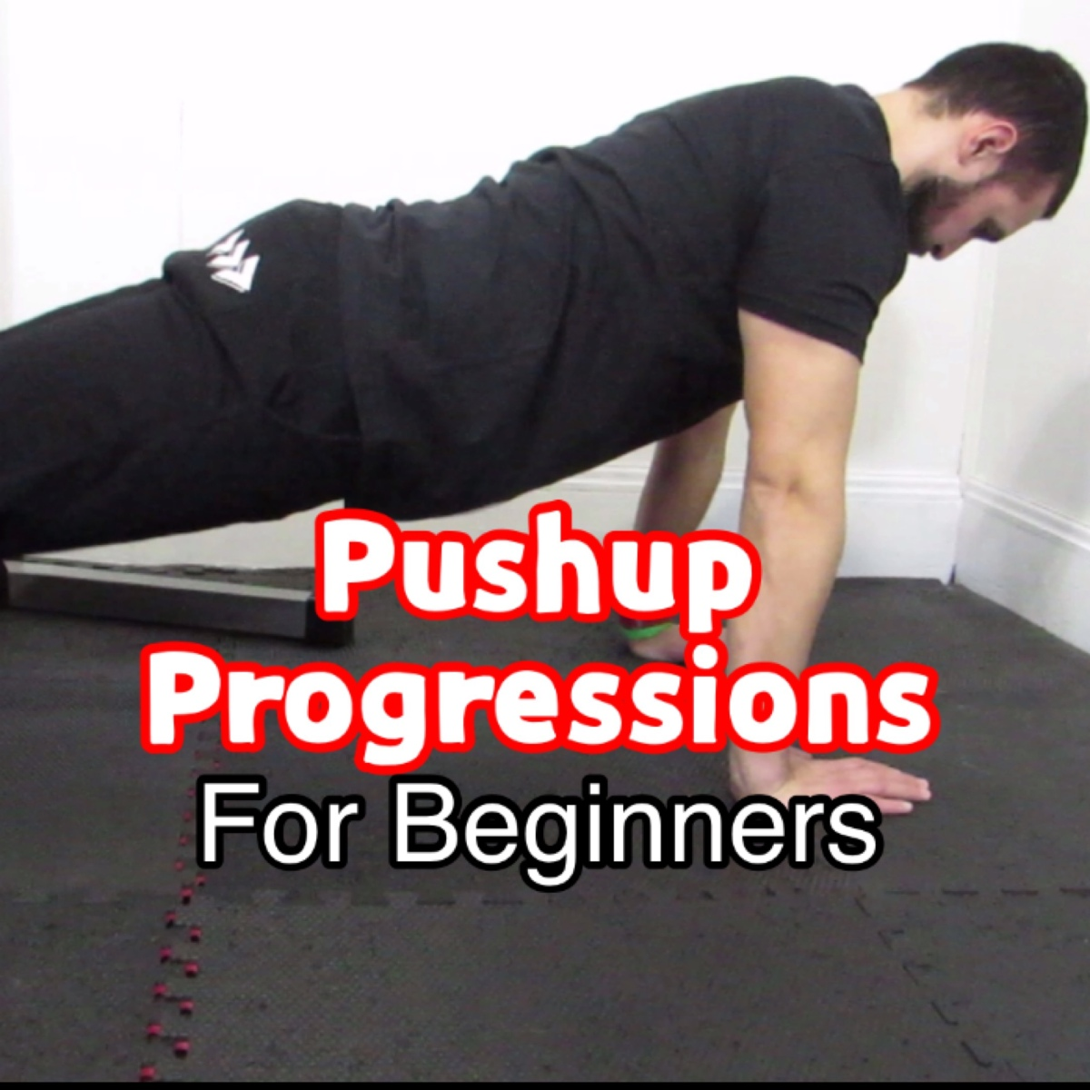 Pushup Progressions For Beginners